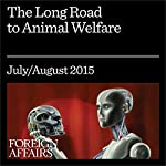 The Long Road to Animal Welfare | Wayne Pacelle