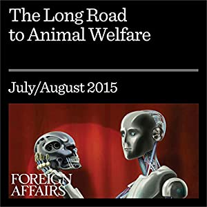 The Long Road to Animal Welfare