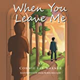 When You Leave Me