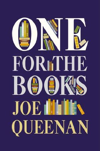 One for the Books: Joe Queenan: 9780670025824: Amazon.com: Books