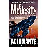 Adiamante ~ L. E. Modesitt Jr.