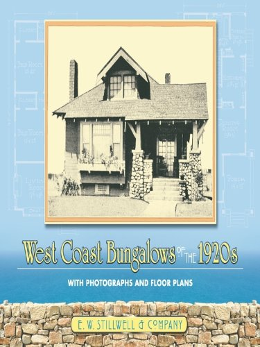 West Coast Bungalows of the 1920s: With Photographs and Floor Plans (Dover Architecture) (Drafting California Llcs compare prices)