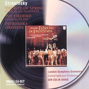 Stravinsky: The Firebird / Petrouchka (1947 version) / Rite of Spring / Orpheus