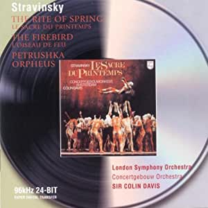 Stravinsky: The Firebird / Petrouchka (1947 version) / Rite of Spring / Orpheus