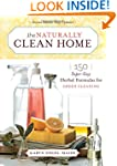 The Naturally Clean Home: 150 Super-E...