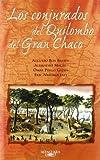 Los Conjurados del Quilombo del Gran... (Spanish Edition) (9505116829) by Roa Bastos, Augusto