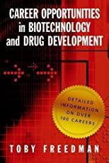 Career Opportunities in Biotechnology and Drug Development 1st (first) Edition by Freedman, Toby [2009]