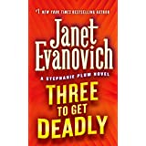 Three to Get Deadlypar Janet Evanovich