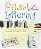 Hand Lettering: Simple, Creative Styles for Cards, Scrapbooks and More