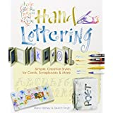 Hand Lettering: Simple, Creative Styles for Cards, Scrapbooks & More ~ Marci Donley