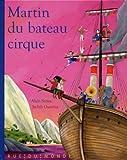 "Afficher ""Martin Martin du bateau cirque"""