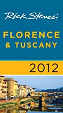 Rick Steves' Florence and Tuscany 2012