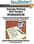 Comedy Writing Self-Taught Workbook:...