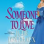 Someone to Love | Jude Deveraux
