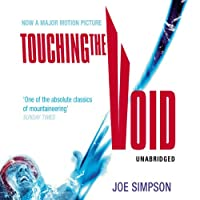 Touching the Void (       UNABRIDGED) by Joe Simpson Narrated by Daniel Weyman, Andrew Wincott