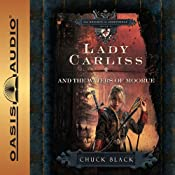 Lady Carliss and the Waters of Moorue: The Knights of Arrethtrae | [Chuck Black]