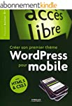 Cr�er son premier th�me WordPress pou...