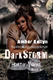 Darkstorm (Heart of a Vampire, Book 3)