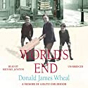 World's End (       UNABRIDGED) by Donald James Wheal Narrated by Michael Jayston