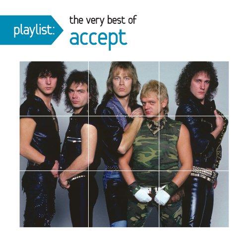 Accept - Playlist: The Very Best of Accept - Zortam Music