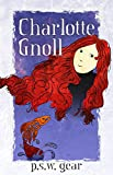 img - for Charlotte Gnoll (The Rock Rose Path Book 1) book / textbook / text book