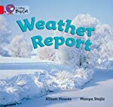 Alison Hawes Collins Big Cat - Weather Report: Red A/Band 02a: Band 02a/Red A