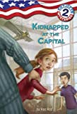 Capital Mysteries #2: Kidnapped at the Capital (A Stepping Stone Book(TM)) (0307265145) by Roy, Ron