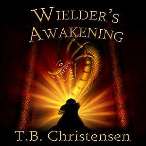 Wielder's Awakening Audiobook