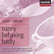 Nanny Behaving Badly | [Judy Jarvie]