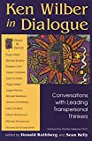 img - for Ken Wilber in Dialogue: Conversations with Leading Transpersonal Thinkers book / textbook / text book