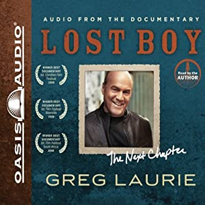 Lost Boy: The Next Chapter | [Greg Laurie]