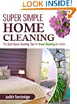 Super Simple Home Cleaning: The Best...