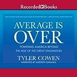 Average is Over: Powering America Bey...
