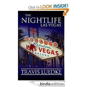 The Nightlife: Las Vegas (The Nightlife Series)