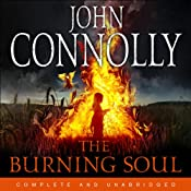 The Burning Soul: A Charlie Parker Mystery | [John Connolly]