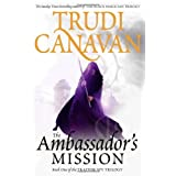 The Ambassador's Mission: Book 1 of the Traitor Spy: The Traitor Spy Trilogy, Book 1by Trudi Canavan