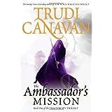 "The Ambassador's Mission: The Traitor Spy Trilogy, Book 1von ""Trudi Canavan"""