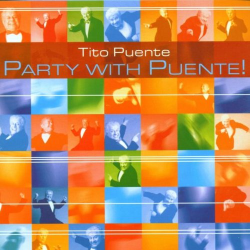 Party With Puente by Tito Puente