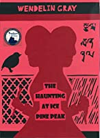 The Haunting at Ice Pine Peak