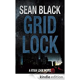Gridlock: The Third Ryan Lock Novel