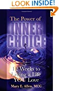 The Power of Inner Choice