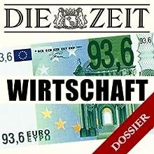 Thema Wirtschaft (DIE ZEIT) Hörbuch von Thomas Fischermann, Marcus Rohwetter, Jutta Hoffritz Gesprochen von:  N.N.