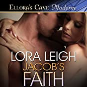 Jacob's Faith | Lora Leigh