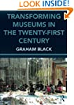 Transforming Museums in the Twenty-fi...