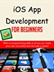 iOS App Development For Beginners - E...