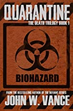 Quarantine (The Death Trilogy Book 1)