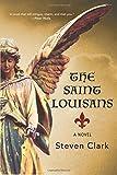 img - for The Saint Louisans: A Novel book / textbook / text book