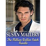 The Million Dollar Catch Bundle: The Substitute Millionaire\The Unexpected Millionaire\The Ultimate Millionaire ~ Susan Mallery