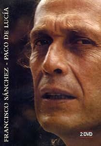 Fransisco Sanchez - Paco de Lucia
