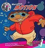 Marvelous Motion (Science Rocks! Set 2)